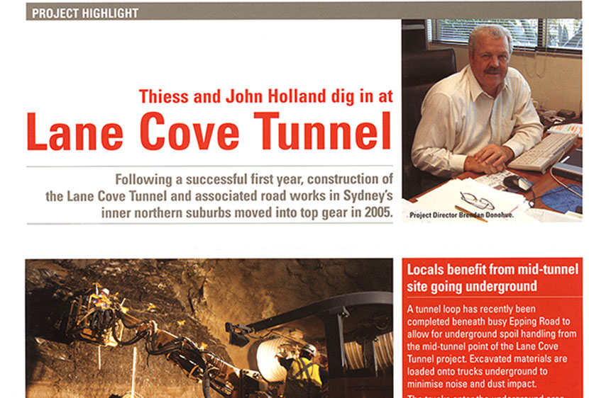 February 2005. John Holland's article on the Lane Cove Tunnel.